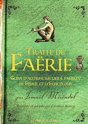 """Afficher """"autres recueils fameux de féérie et d'elficologie (suivi d')"""""""