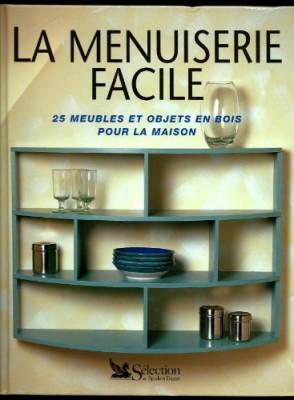"""Afficher """"La menuiserie facile"""""""