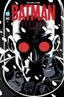"""Afficher """"Batman - Aventures : série en cours n° 4 Batman aventures"""""""