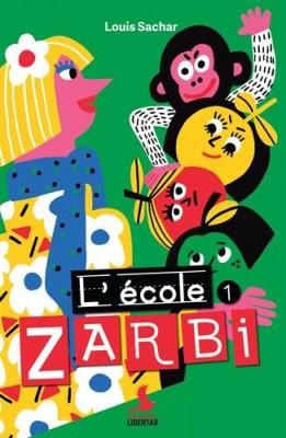 "Afficher ""Ecole Zarbi (L') n° 1"""