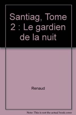 """Afficher """"Santiag n° 2 Le gardien de la nuit"""""""