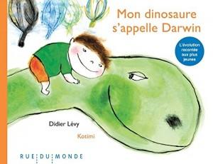 "Afficher ""Mon dinosaure s'appelle Darwin"""