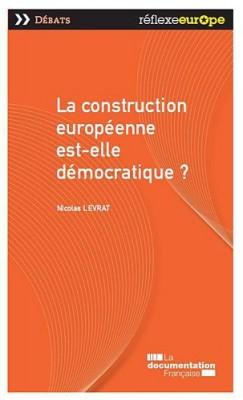 """Afficher """"La construction européenne est-elle démocratique ?"""""""