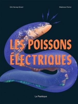 """Afficher """"Les Poissons électriques"""""""