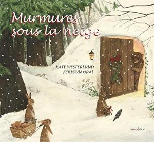 """Afficher """"Murmures sous la neige"""""""