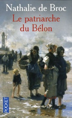 """Afficher """"Le patriarche du Bélon"""""""