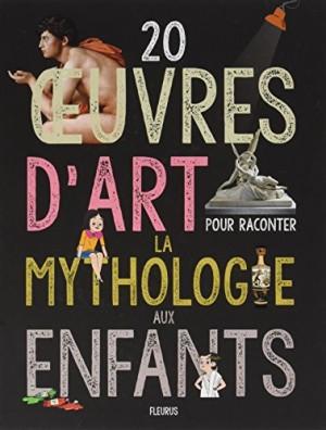 """Afficher """"20 oeuvres d'art pour raconter la mythologie aux enfants"""""""