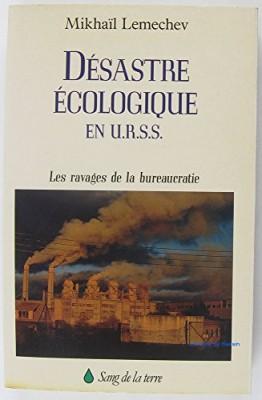"""Afficher """"Désastre écologique en URSS"""""""
