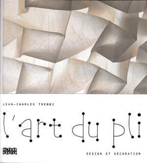 "Afficher ""L'art du pli"""