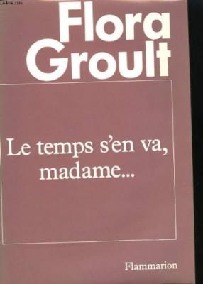 """Afficher """"Temps s'en va, madame... (Le)"""""""