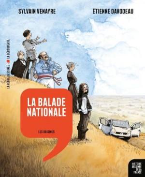 """Afficher """"Histoire dessinée de la France - série en cours n° 1 La balade nationale"""""""