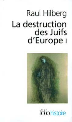 "Afficher ""La destruction des Juifs d'Europe"""