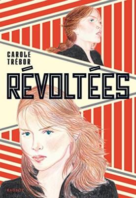 vignette de 'Révoltées (Carole Trébor)'
