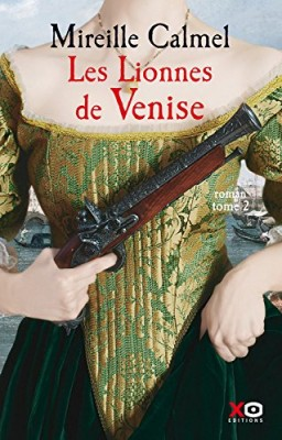 """Afficher """"Les Lionnes de Venise n° 2 Les Lionnes de Venise 2"""""""
