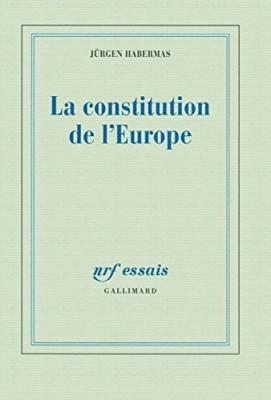 vignette de 'La constitution de l'Europe (Habermas, Jürgen)'