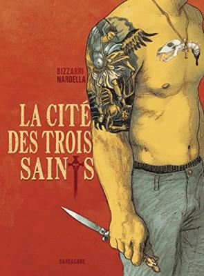 vignette de 'La cité des trois saints (Stefano Nardella)'
