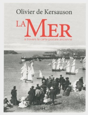 vignette de 'La mer à travers la carte postale ancienne (Olivier de Kersauson)'