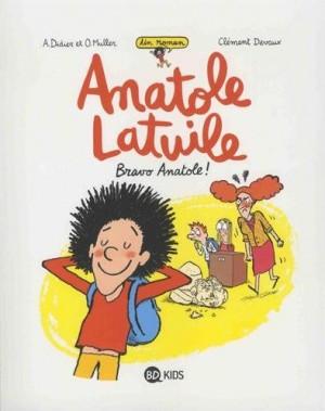 "Afficher ""Anatole Latuile n° 1 Bravo Anatole !"""