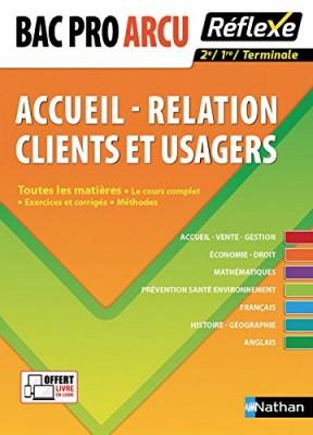 """Afficher """"Bac pro ARCU, accueil-relation clients et usagers, 1re, terminale"""""""