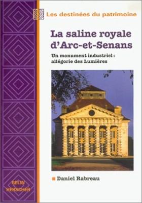 """Afficher """"La saline royale d'Arc-et-Senans"""""""
