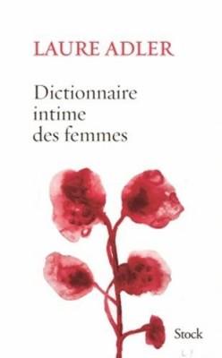 """Afficher """"Dictionnaire intime des femmes"""""""