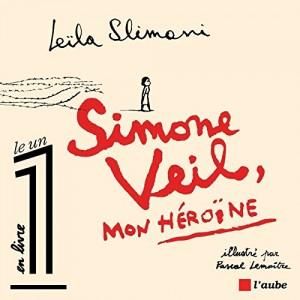 """Afficher """"Simone Veil, mon héroïne"""""""