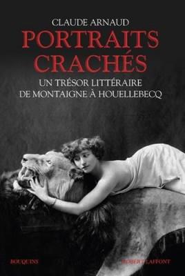 vignette de 'Portraits crachés (Claude Arnaud)'