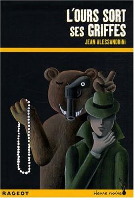 """Afficher """"L'ours sort ses griffes"""""""