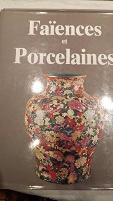 """Afficher """"Faïence et la porcelaine dans le monde (La)"""""""
