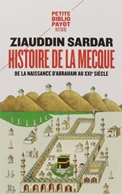 vignette de 'Histoire de La Mecque (Ziauddin Sardar)'