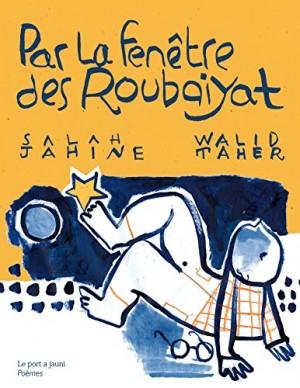 """Afficher """"Par la fenêtre des Roubaiyat"""""""