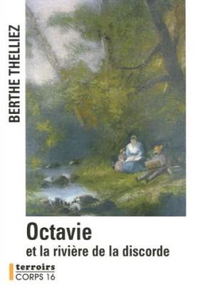 """Afficher """"Octavie et la rivière de la discorde"""""""