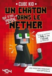 """Afficher """"Chaton qui s'est perdu dans le Nether (Un)"""""""