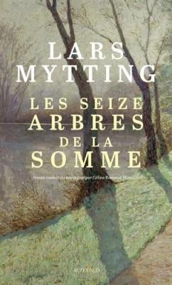 """Afficher """"Les Seize arbres de la Somme"""""""