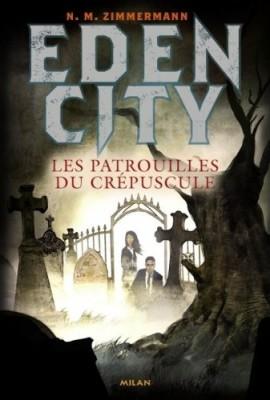"""Afficher """"Edencity n° 2 Les patrouilles du crépuscule"""""""