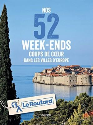 """Afficher """"Nos 52 week-ends coups de coeur dans les villes d'Europe"""""""