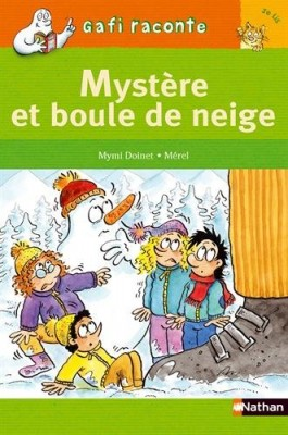 """Afficher """"Mystère et boule de neige"""""""