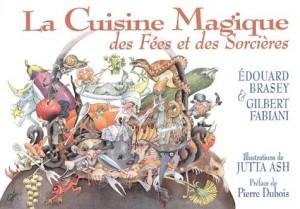 """Afficher """"cuisine magique des fées et des sorcières (La)"""""""