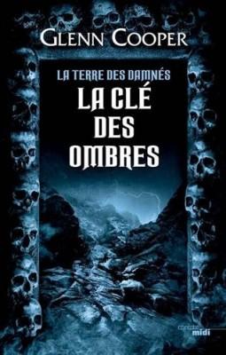 """Afficher """"La Terre des damnés n° 3 La Clé des ombres"""""""