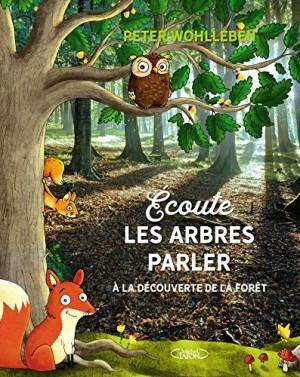 vignette de 'Ecoute les arbres parler (Peter Wohlleben)'