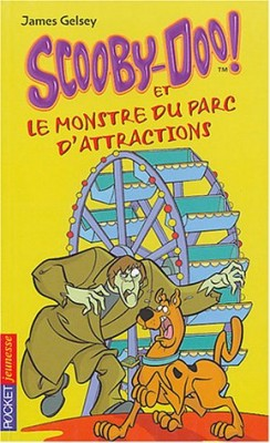 "Afficher ""Scooby-Doo ! n° 9 Scooby-Doo et le monstre du parc d'attractions"""