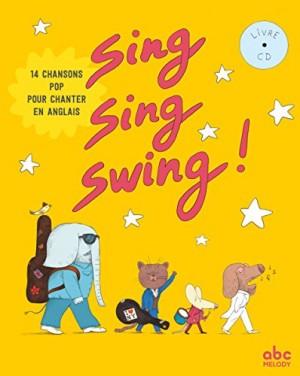"""Afficher """"Sing, sing, swing !"""""""