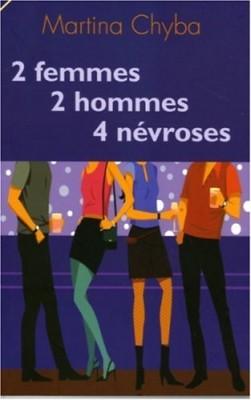 "Afficher ""2 femmes, 2 hommes, 4 névroses"""