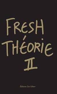 "Afficher ""Fresh théorie n° 2"""