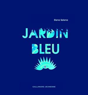 """Afficher """"Jardin bleu"""""""