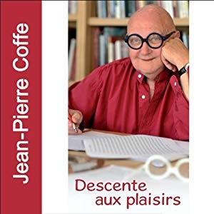"""Afficher """"Descente aux plaisirs"""""""