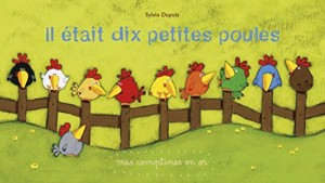 """Afficher """"Il était dix petites poules"""""""