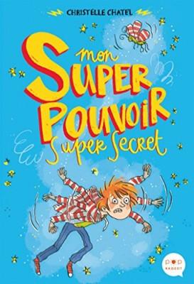 """Afficher """"Mon super pouvoir super secret"""""""