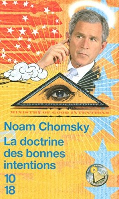 vignette de 'La doctrine des bonnes intentions (Chomsky, Noam)'