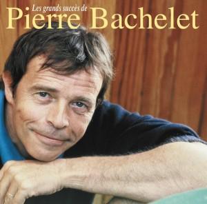 """Afficher """"Les Grands succès de Pierre Bachelet"""""""
